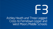 Ashley Heath and Three Legged Cross to Ferndown Upper and West Moors Middle Schools