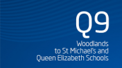 Woodlands to St Michaels and Queen Elizabeth Schools